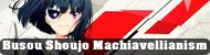 Busou Shoujo Machiavellianism